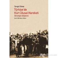 Türkiye'De Kürt Ulusal Hareketi - (Direnişin Söylemi)-Cengiz Güneş