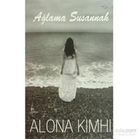 Ağlama Susannah - Alona Kimhi