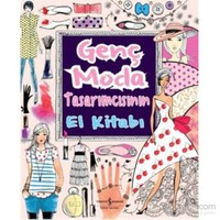 Genç Moda Tasarımcısının El Kitabı - Fiona Watt