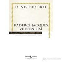 Kaderci Jacques Ve Efendisi (Ciltli)-Denis Diderot
