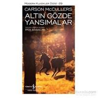 Altın Gözde Yansımalar - Carson Mccullers