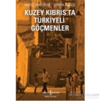 Kuzey Kıbrısta Türkiyeli Göçmenler-Semra Purkıs