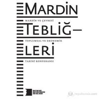 Mardin Tebliğleri - Mardin ve Çevresi Toplumsal ve Ekonomik Tarihi Konferansı