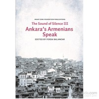 Sounds of Silence III - Ankara's Armenians Speak