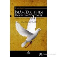 İlk Dönem İslam Tarihinde Haberleşme Yöntemleri