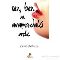 Sen Ben Ve Aramızdaki Aşk-Kevin Sampsell