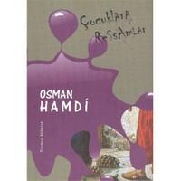 Çocuklara Ressamlar:Osman Hamdi - Durmuş Akbulut