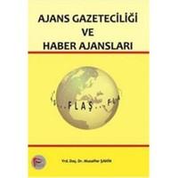 Ajans Gazeteciliği ve Haber Ajansları - Muzaffer Şahin