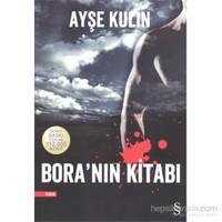 Bora'nın Kitabı - Ayşe Kulin