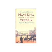 Mavi Kıta Venedik 2. Kitap - (Bir Akdeniz Üçlemesi)-Nicholas Woodsworth