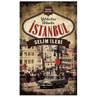 Yıldızlar Altında İstanbul-Selim İleri