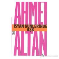 İsyan Günlerinde Aşk (Cep Boy)-Ahmet Altan