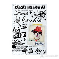 Stone Arabia - (Bir Rock'N Roll Romanı)-Dana Spiotta