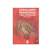 Çakalların Pençesinde Türk Toprakları-Cem Çelik
