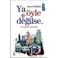 Ya Öyle Değilse - Johano Strasser
