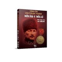 Misak-I Milli Türkün Unutulan Yemini