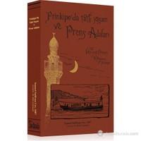 Prinkipo'da Tatlı Yaşam ve Prens Adaları