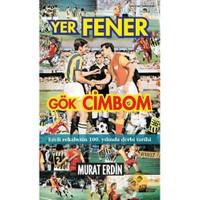 Yer Fener Gök Cimbom-Murat Erdin