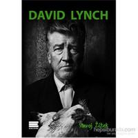 David Lynch - Ya Da Gülünç Yücenin Sanatı