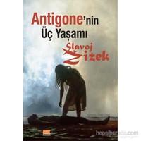 Antigone'nin Üç Yaşamı