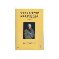 Karamazov Kardeşler 1.Cilt - Fyodor Mihayloviç Dostoyevski