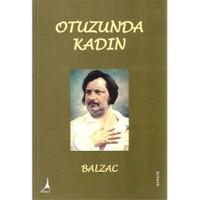 Otuzunda Kadın - Honore De Balzac