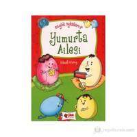 Yumurta Ailesi - Sağlık Öyküleri 7