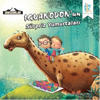 "Dinozorlar Iguanodon'un ""Sürpriz Yumurtaları"" - Kanika Beriwal"