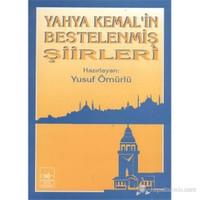 Yahya Kemal'İn Bestelenmiş Şiirleri-Kolektif