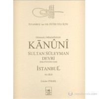 Osmanlı Mimarîsinde Kanûnî Devri İstanbul Vı-İ. Aydın Yüksel