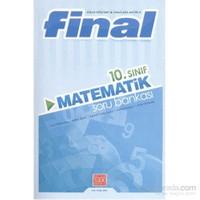 Final 10. Sınıf Matematik Soru Bankası 2014-Kolektif