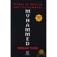 Muhammed / Tevrat Ve İncil'in Son Peygamberi