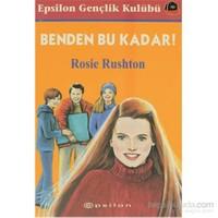 Benden Bu Kadar!-Rosie Rushton