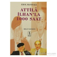 Attila İlhan''La 1000 Saat-Erol Manisalı
