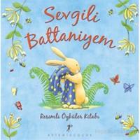 Sevgili Battaniyem Resimli Öyküler Kitabı-Kolektif