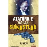 Atatürk'e Yapılan Suikastler