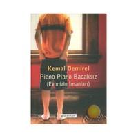 Piano Piano Bacaksız / Evimizin İnsanları-Kemal Demirel