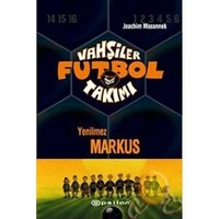 Vahşiler Futbol Takımı / Yenilmez Markus