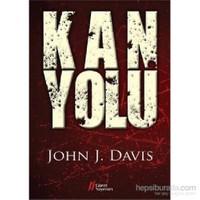 Kan Yolu-John J. Davis