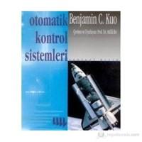 Otomatik Kontrol Sistemleri - Benjamin C. Kuo