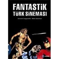 Fantastik Türk Sineması - Giovanni Scognamillo