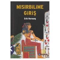 Mısırbilime Giriş ( Einfuhrung In Die Agyptologıe )