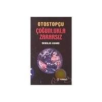 Otostopçu 5: Çoğunlukla Zararsız