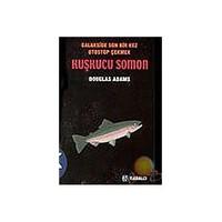 Otostopçu 6 : Kuşkucu Somon ( The Salmon Of Doubt ) - Douglas Adams