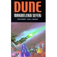 Dune : Makinelerin Seferi - Kevin J. Anderson