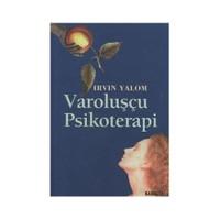 Varoluşçu Psikoterapi - Irvin D. Yalom