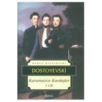 Karamazov Kardeşler 1 - Fyodor Mihayloviç Dostoyevski