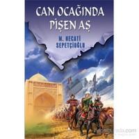 Can Ocağında Pişen Aş-Mustafa Necati Sepetçioğlu