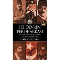 İki Devrin Perde Arkası - Samih Nafiz Tansu