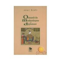 Osmanlı'da Modernleşme Ve Diploması